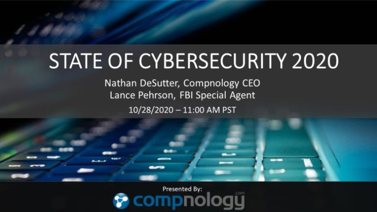 COMPNOLOGY - STATE OF CYBERSECURITY 2020 WEBINAR